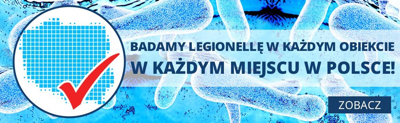 Badamy Legionellę w każdym obiekcie i w każdym miejscu w Polsce!